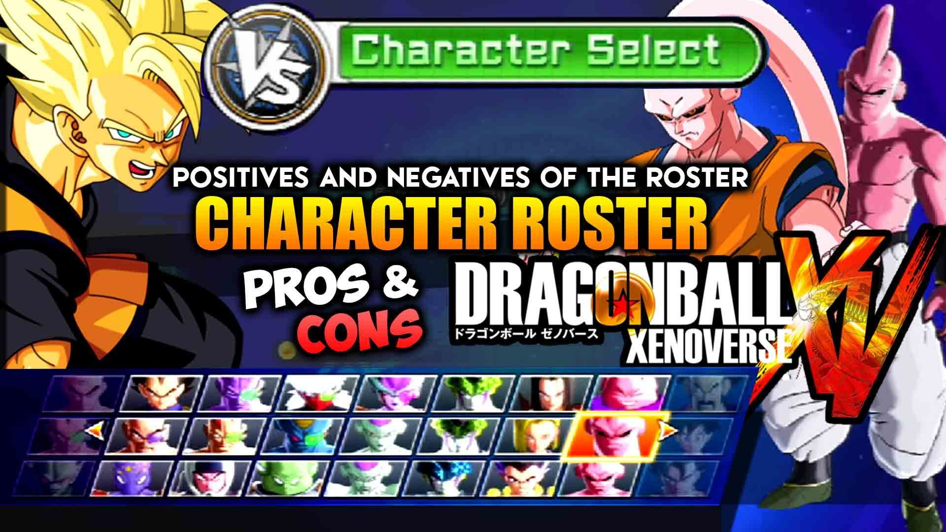 Dragon Ball Xenoverse Character Roster Full Pros Cons