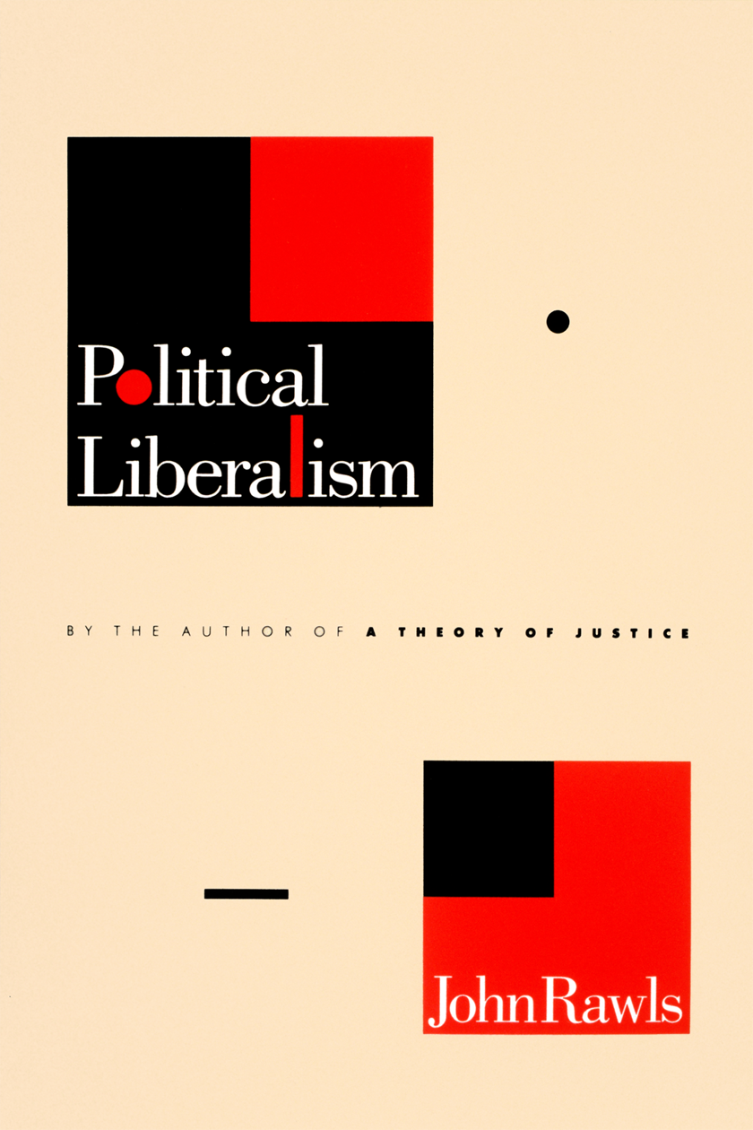 Book Cover Designed By Carin Goldberg Title Political Liberalism Author John Rawls 1993 Book Design Book Jacket Book Cover