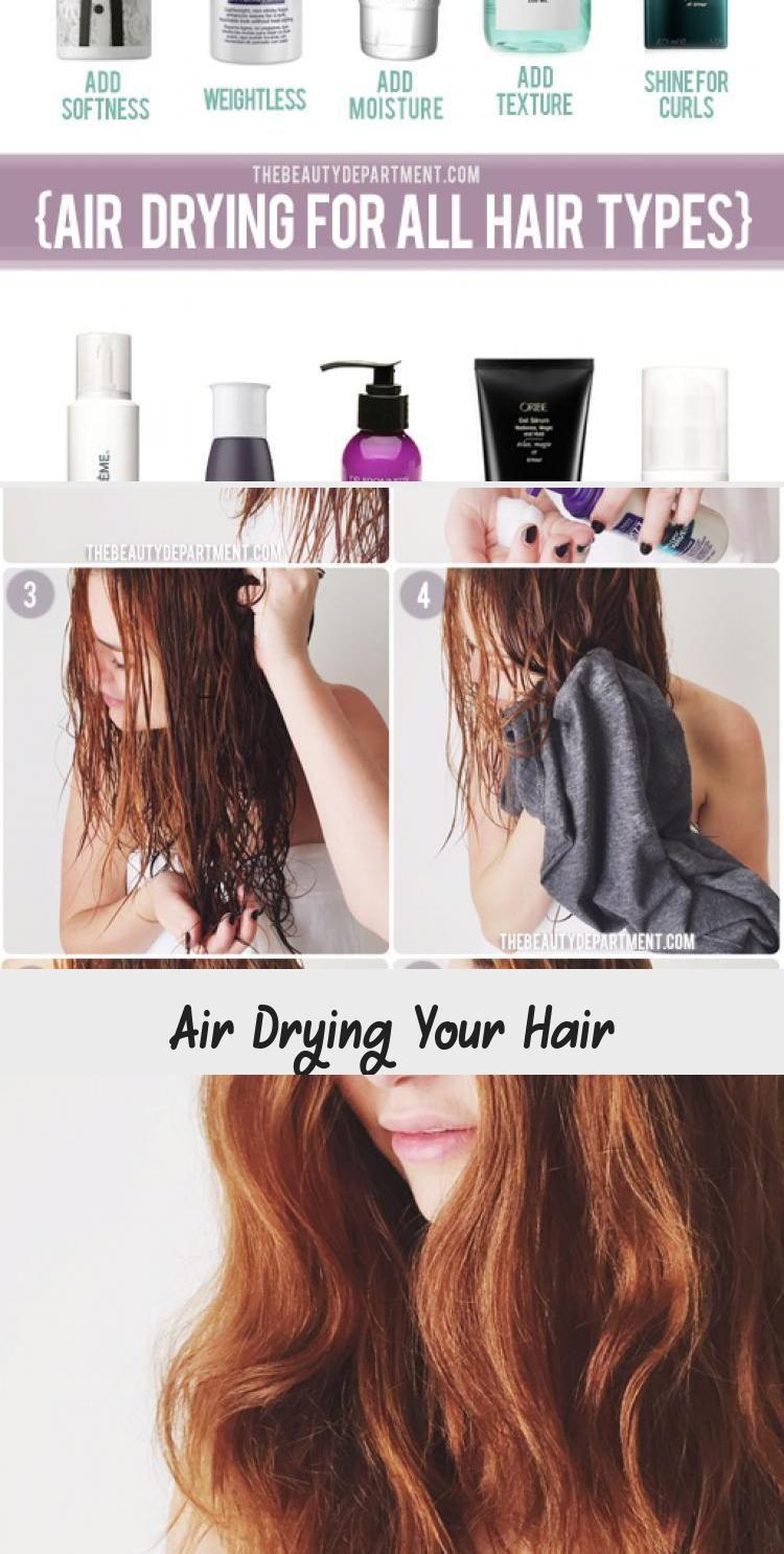 Air Drying Your Hair In 2020 Wavy Hairstyles Tutorial Air Dry Hair Hair