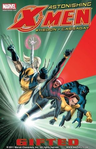 Astonishing X-Men, Vol. 1: Gifted by Joss Whedon — Reviews, Discussion, Bookclubs, Lists