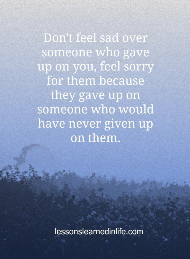 feeling sad for someone quotes