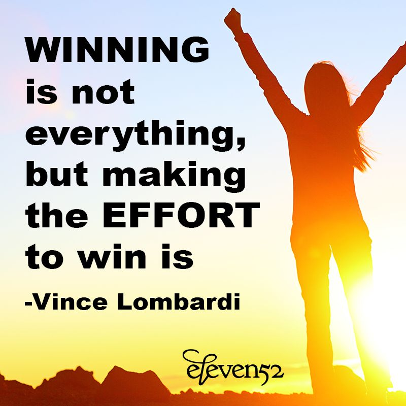Winning Is Not Everything But Making The Effort To Win Is Vince Lombardi Eleven52 Livingr8ful Superbowl Lomba Vince Lombardi Character Education Effort