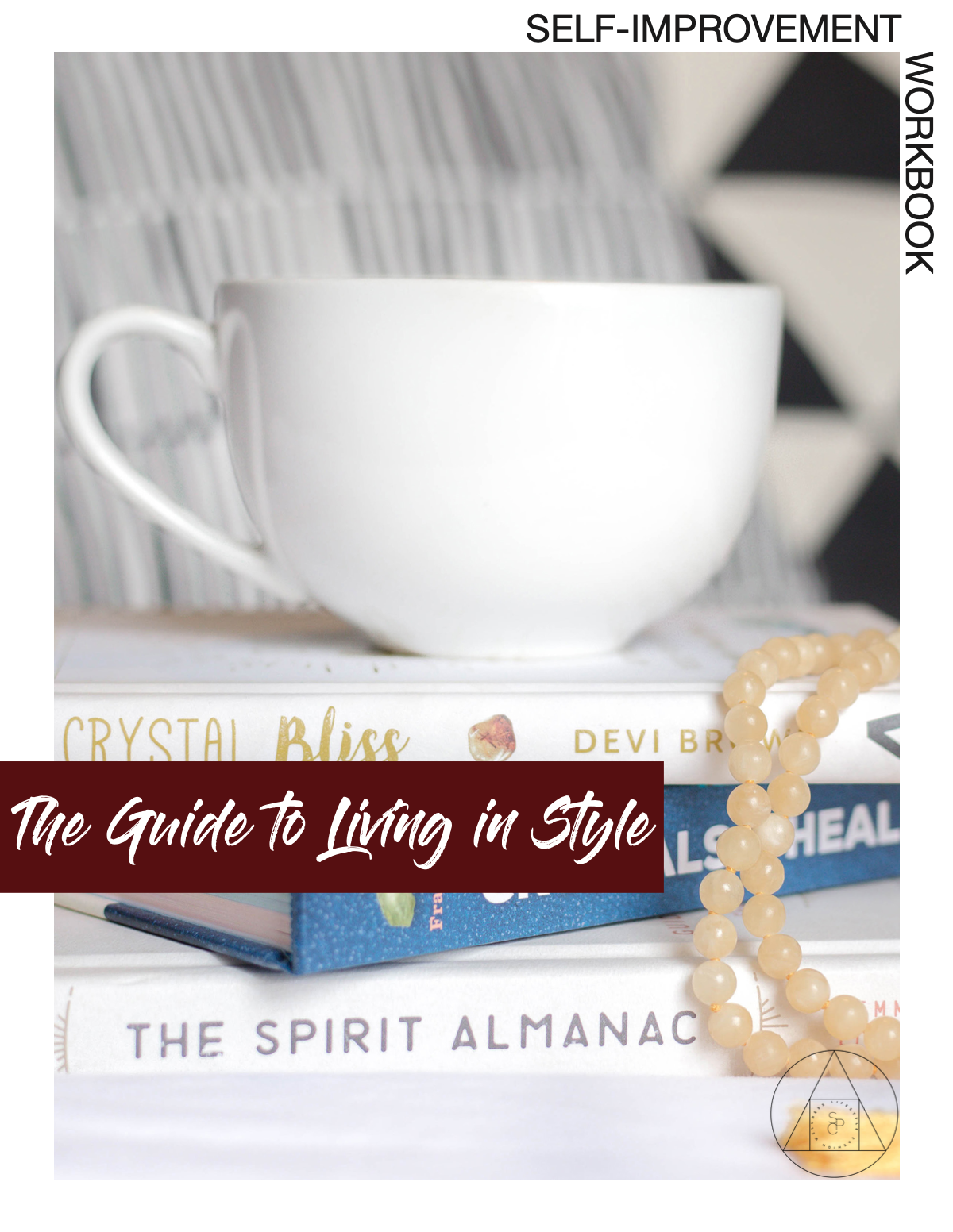 The Guide To Living In Style Workbook