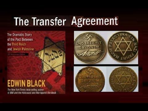 The Transfer (Haavara) Agreement between Zionists  Nazis in 1933