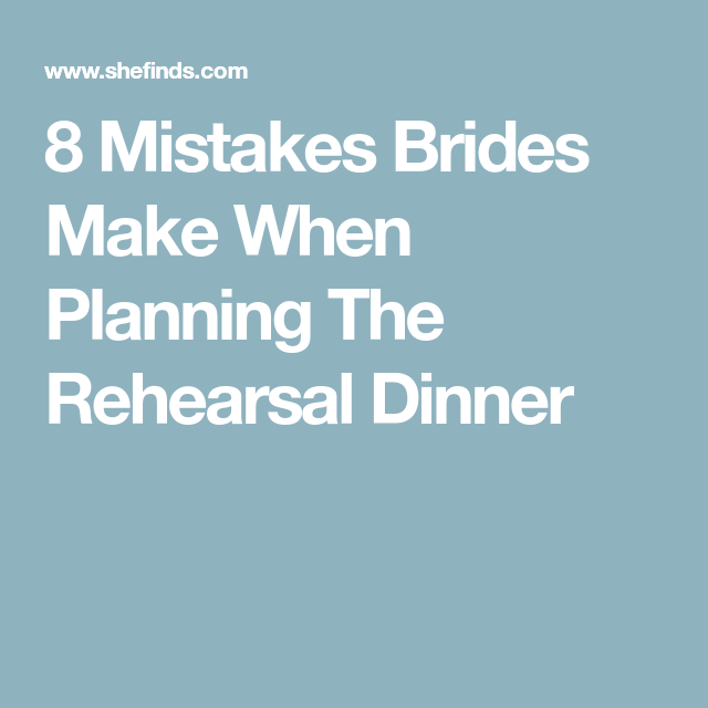 How To Throw An Unforgettable Rehearsal Dinner: Rehearsal Dinners, Dinner, How To Plan