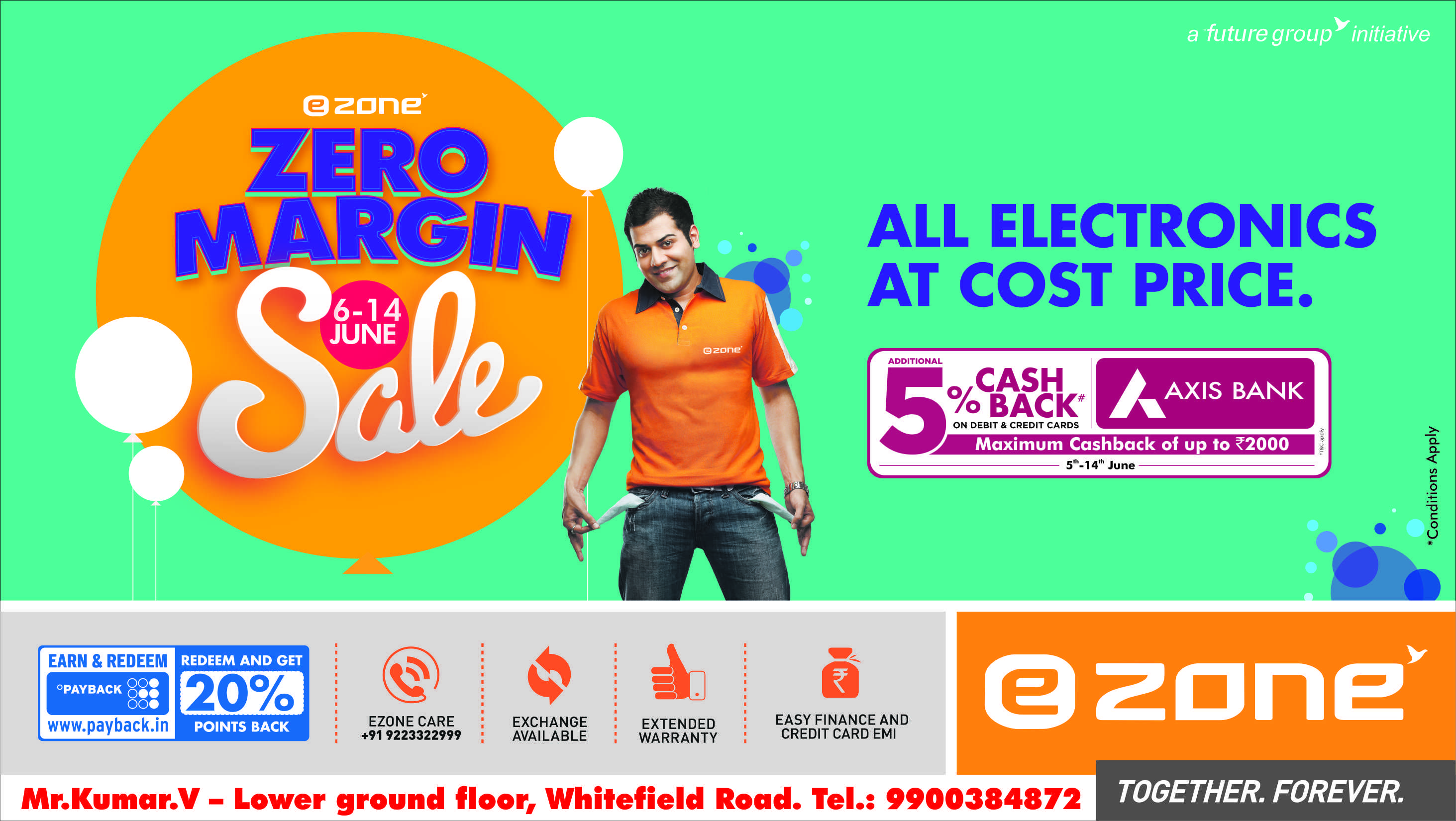 Come Visit Ezone at Lower Ground Floor at Phoenix Marketcity Bangalore for the #ZeroMarginSale from 6th to 14th June.