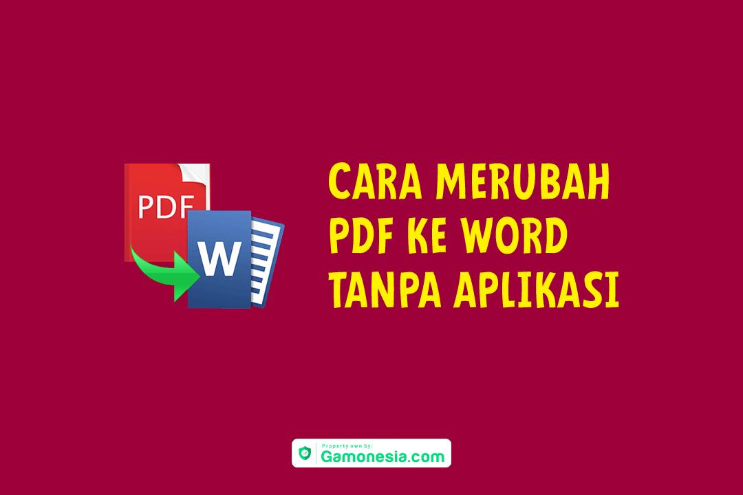 Cara Merubah File Pdf Ke Word Membaca Huruf Aplikasi