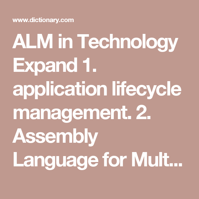 ALM in Technology Expand 1. application lifecycle ...