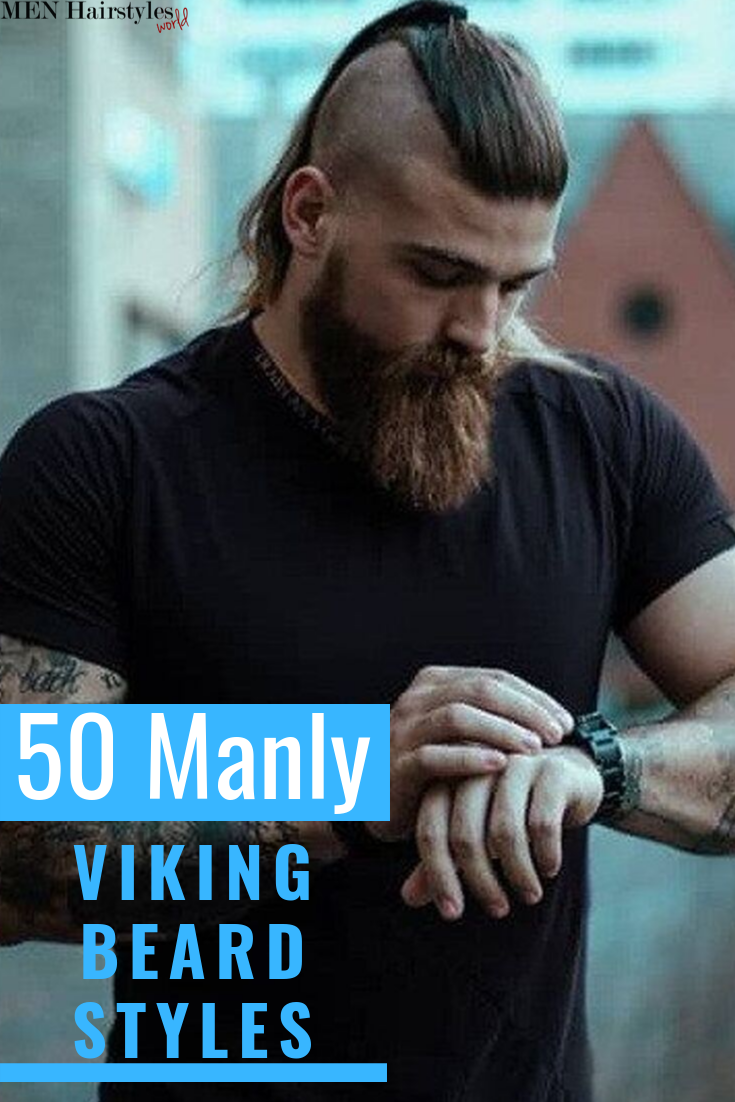 50 Manly Viking Beard Styles To Wear Nowadays Viking Beard Styles Viking Beard Beard Styles