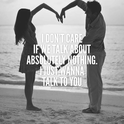 I Just Wanna Talk To You Talking To You My Heart Quotes Love Quotes With Images