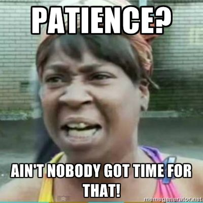Sweet Brown Meme Patience Ain T Nobody Got Time For That With