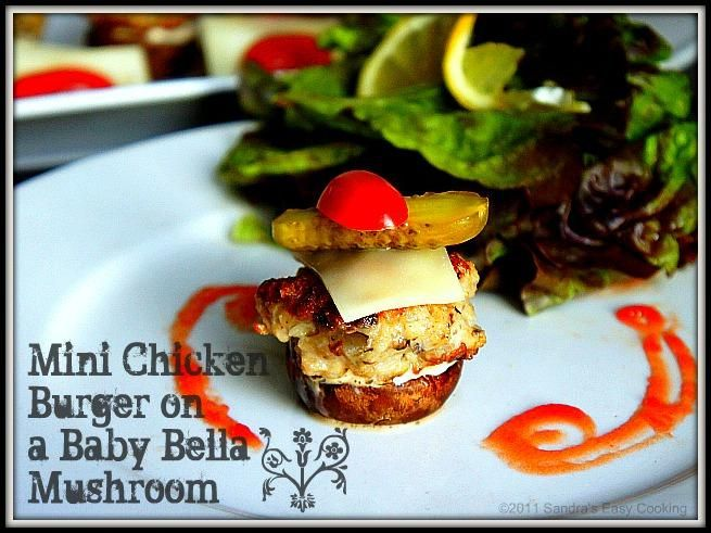 Appetizer Recipes: Mini Chicken Burger on a Baby Bella Mushrooms