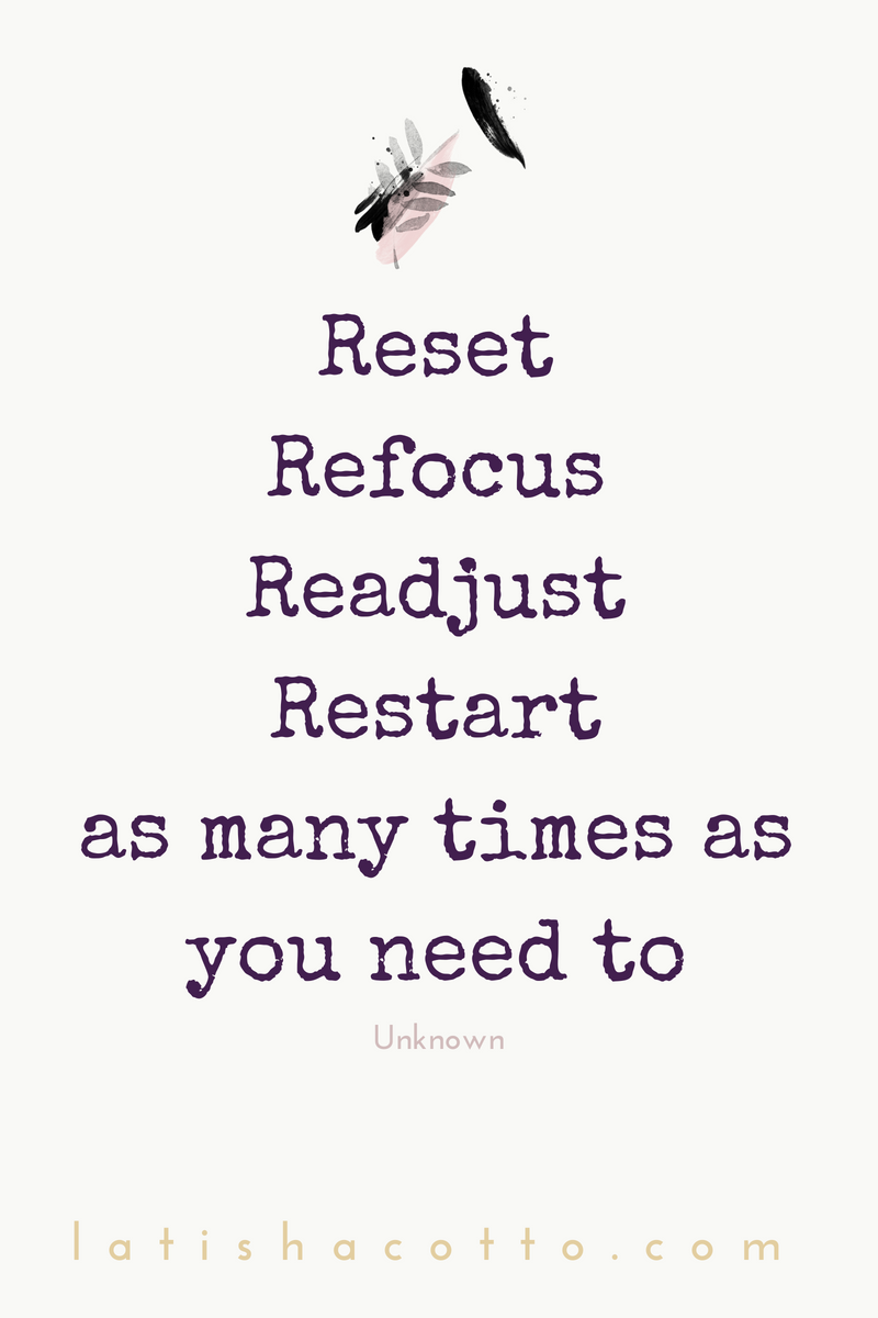 Image result for restart as many times as you need to quote