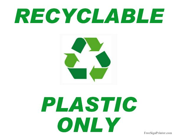 Printable Recycle Plastic Only Sign