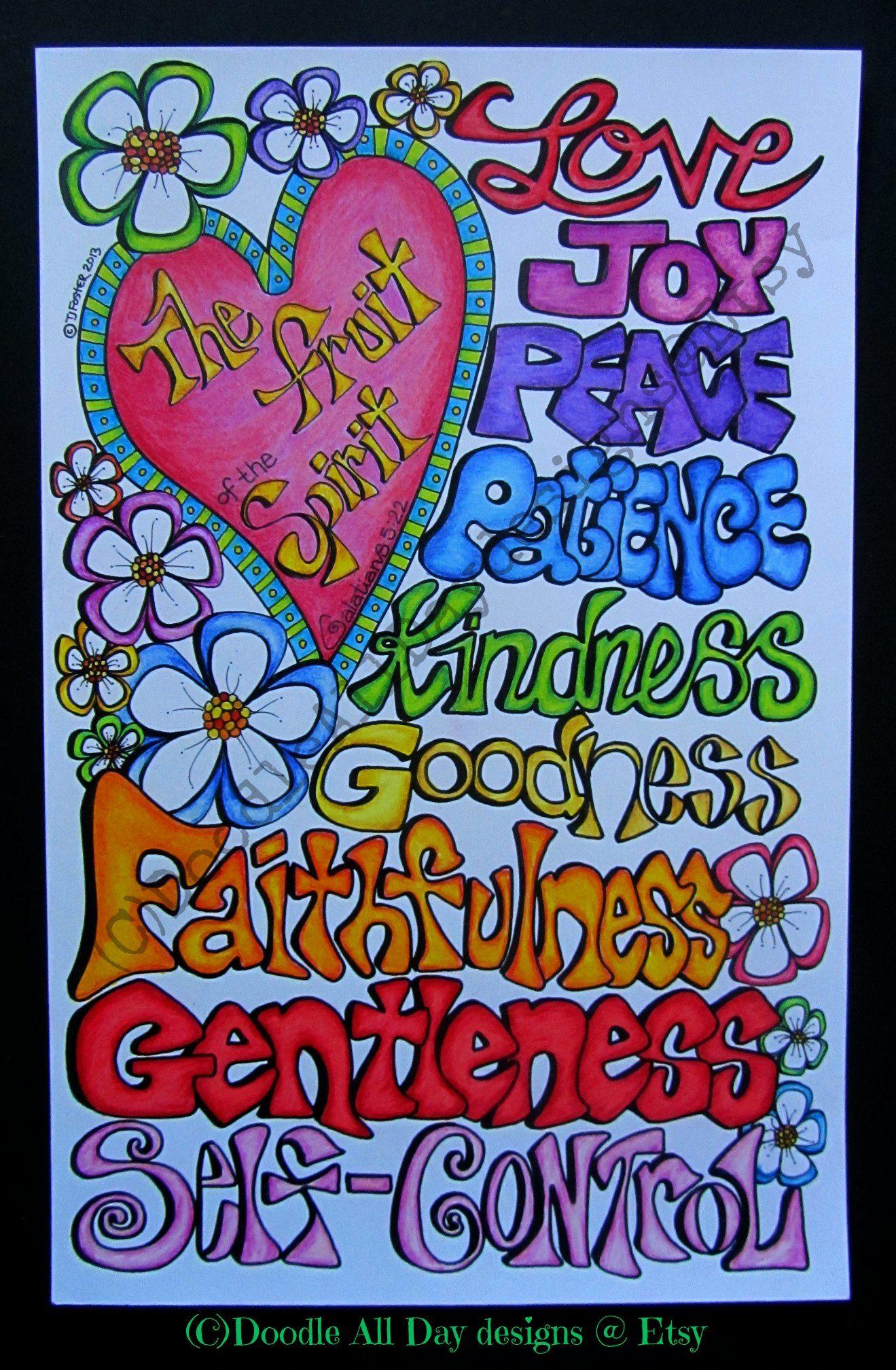 The Fruit Of The Spirit Is Love Joy Peace Patience Kindness Goodness Faithfulness