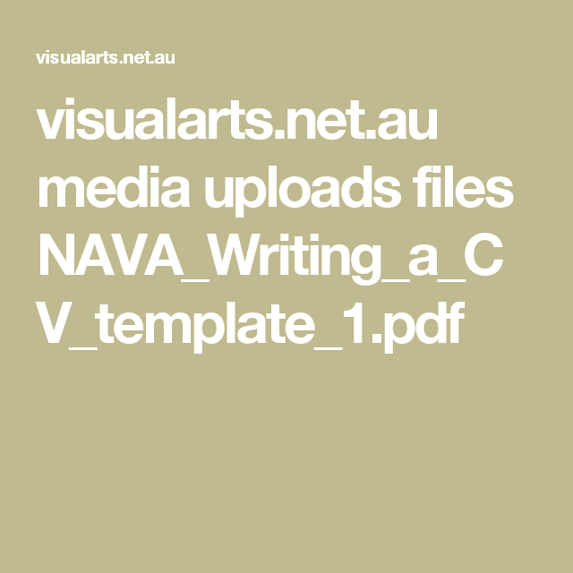 Visualarts.net.au Media Uploads Files NAVA_Writing_a_CV