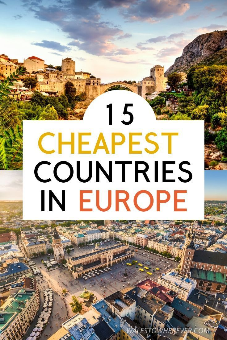15 Cheapest Countries In Europe To Visit Spend Less Than 50 A Day In 2020 Europe Travel Travel Travel Advice
