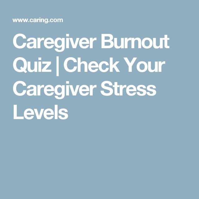 Caregiver Burnout Quiz