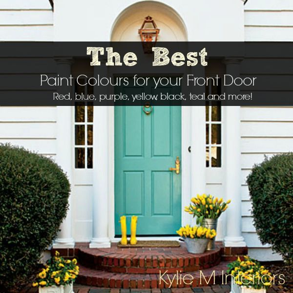 From Red, Burgundy And Blue, To Teal, Yellow And Black   Find The Best Paint  Colour For Your Front Door With These Great Ideas And Selections