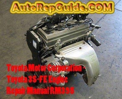 download free toyota 3s fe engine repair manual rm395 for repair rh pinterest com toyota 3s-fe engine repair manual rm 395 pdf toyota 3s-fe engine repair manual rm395