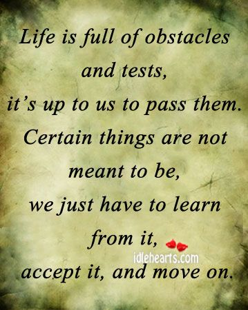 Life Is Full Of Obstacles Good Morning Quotes What Is Life About Life