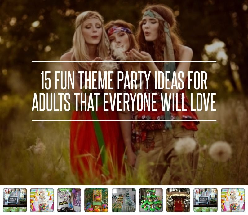 15 Fun Theme Party Ideas For Adults That Everyone Will Love