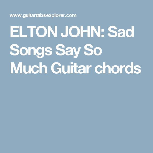 Elton John Sad Songs Say So Much Guitar Chords Chords Guitar
