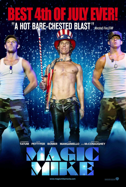 #MagicMike Fourth of July - Channing Tatum, Matthew ...