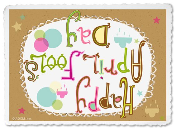 Happy April Fool S Day Blue Mountain Blog April Fools Day Image April Fools Day April Fools