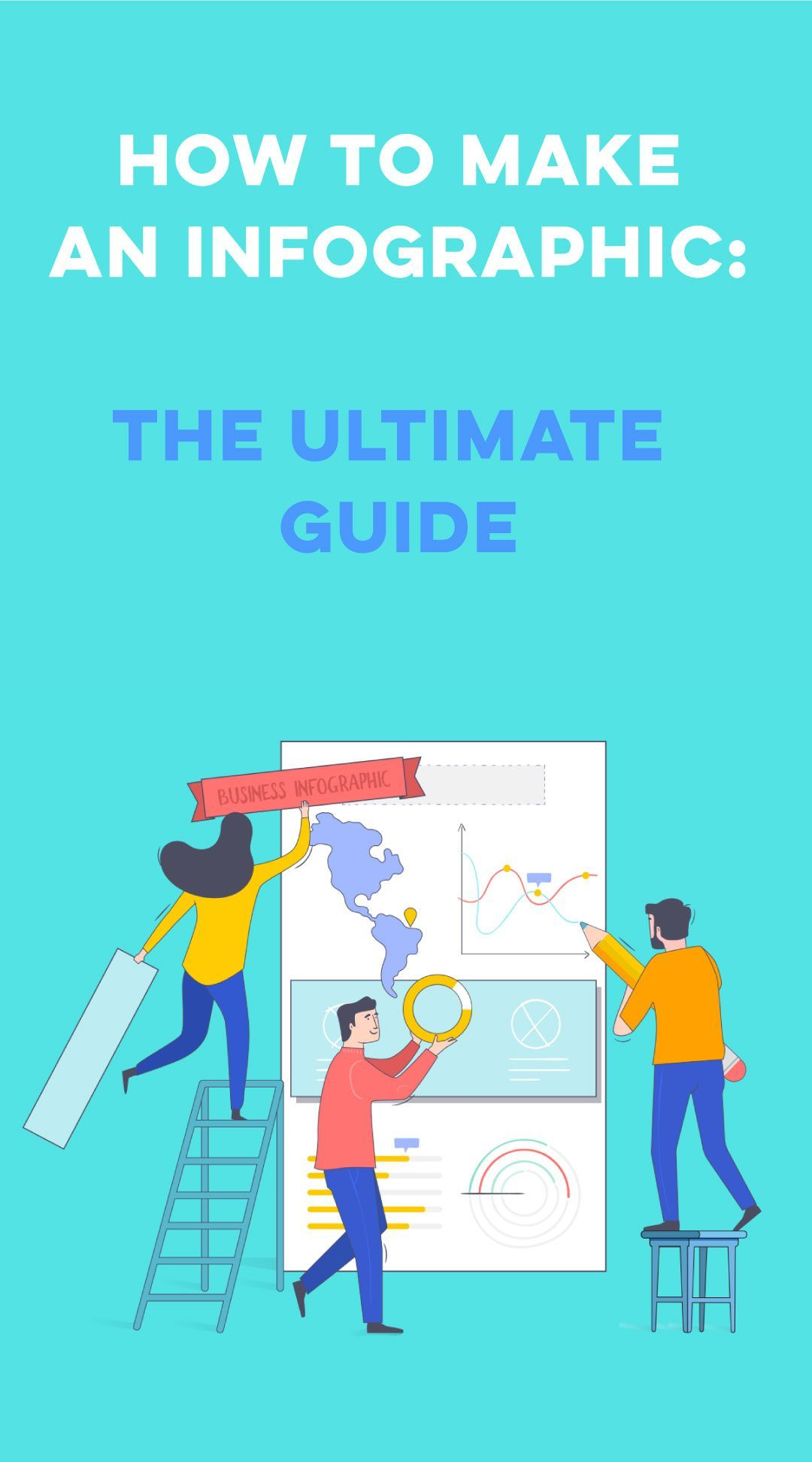 How to Make an Infographic In 9 Simple Steps [2021 Guide