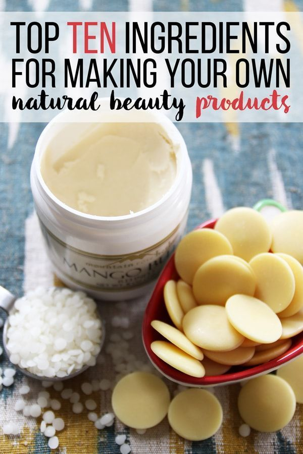 Top 10 Ingredients For Making Your Own Natural Beauty Products Pins And Procrastination Homemade Beauty Diy Natural Products Natural Skin Care