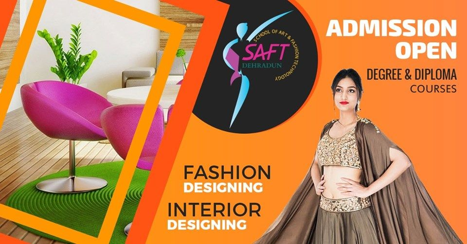 1 Choice Of Students For Fashion Designing Course In Uttarakhand Is Saft Enroll Yourself Today As Admissions Fashion Designing Course Fashion Design Design