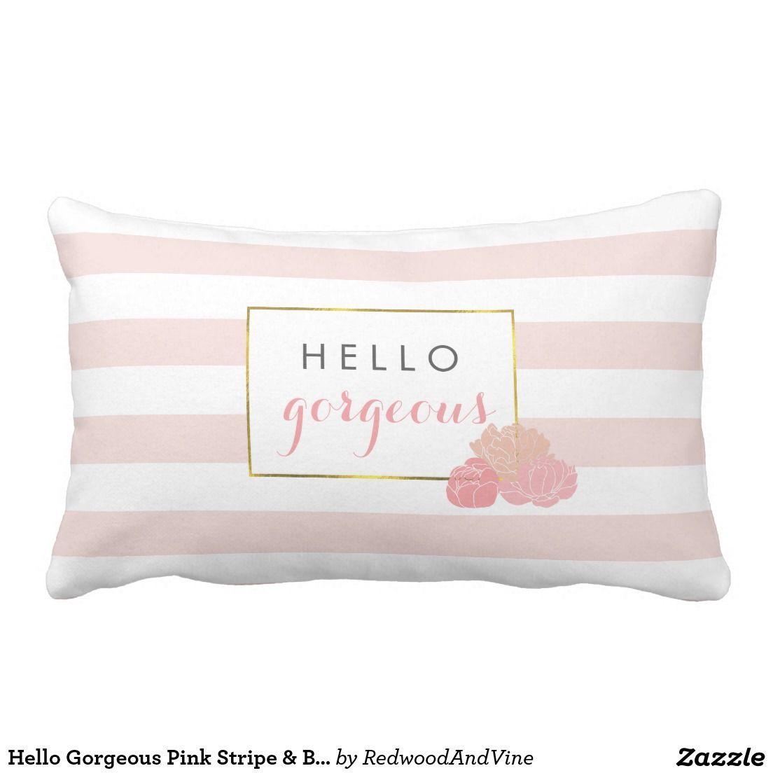 Hello Gorgeous Pink Stripe
