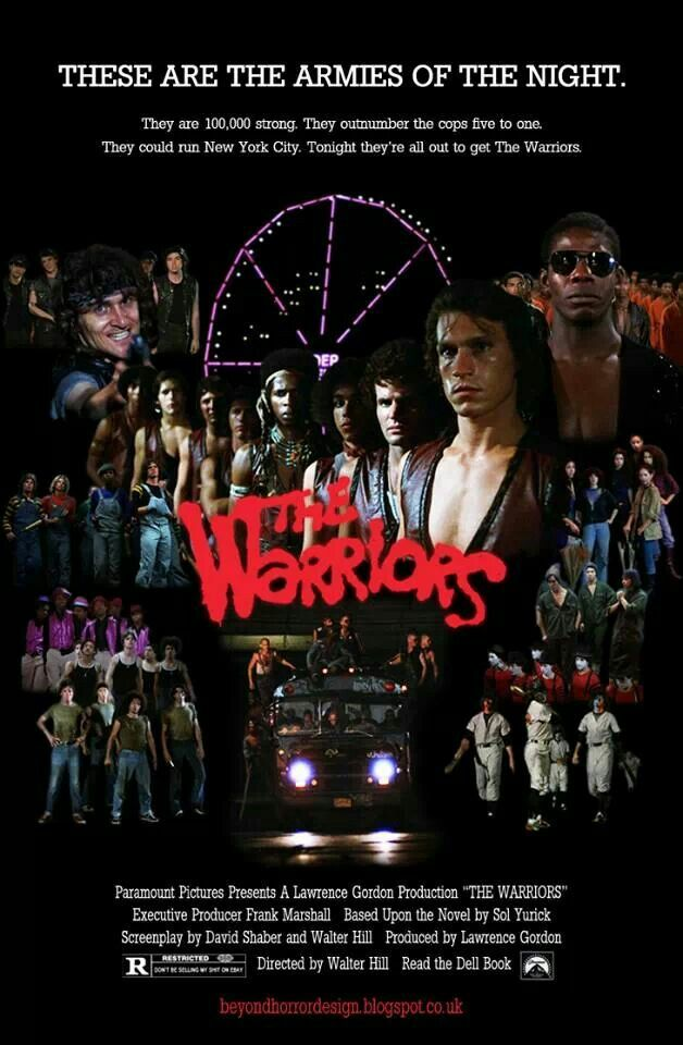 The Warriors movie poster...ONE OF MY FAVORITE TOP TEN MOVIES OF ALL ...