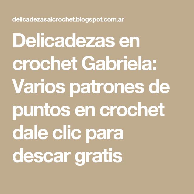 Delicadezas en crochet Gabriela: Varios patrones de puntos en ...
