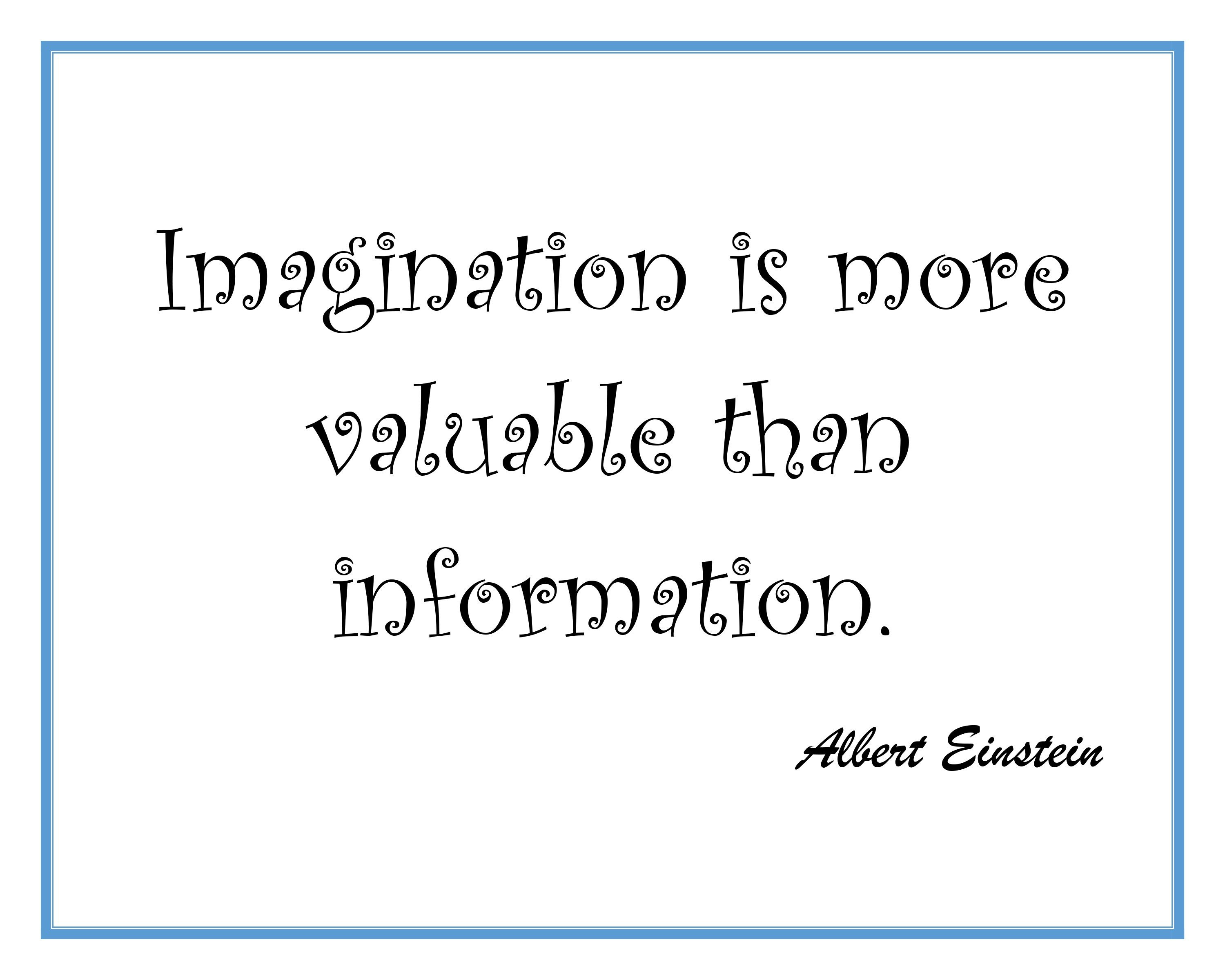 Imagination Most Valuable