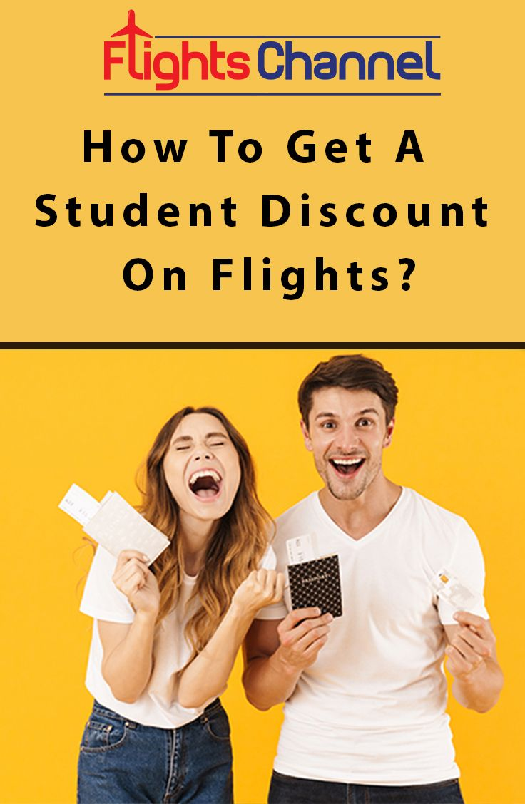 How to Get a Student Discount on flights? in 2020