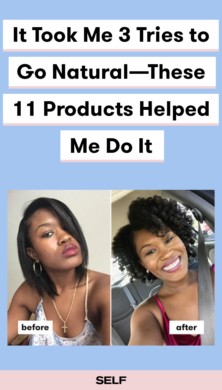It took me tries to go naturaluthese products helped me do it