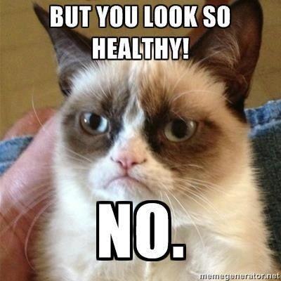 8bffa9ea20e01a732787704c44eecb53 chronic illness cat meme spoonie pinterest chronic illness,Stereotype Meme Chronic Illness