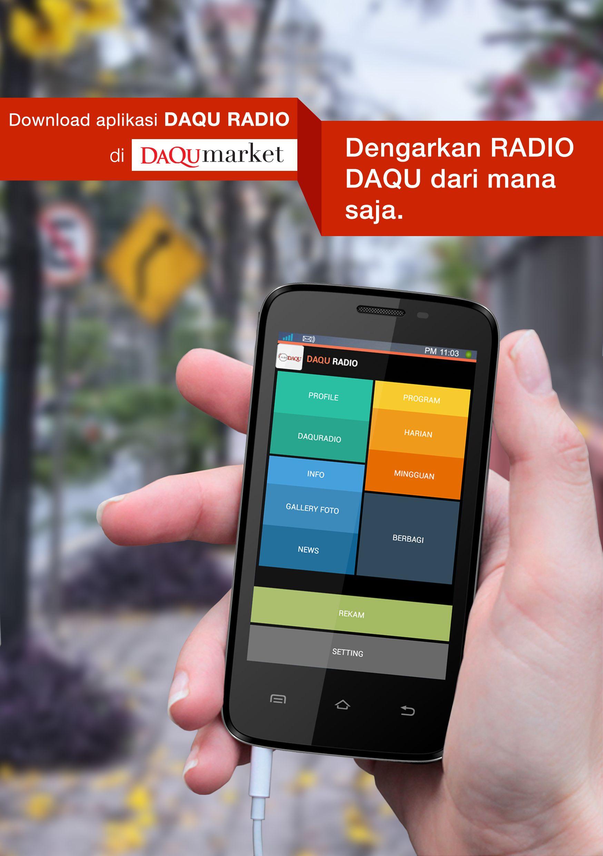 Download Our App Daquradio Androidapp Visit Www Mediahati Com For More Info Radio Aplikasi