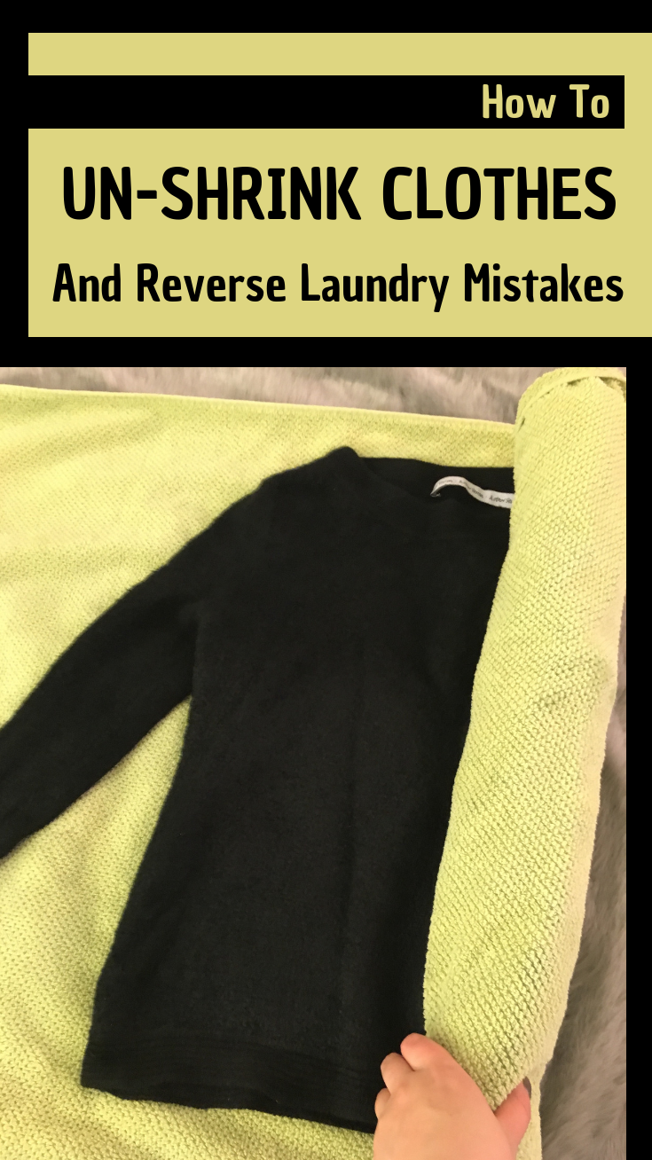 How To UnShrink Clothes And Reverse Laundry Mistakes