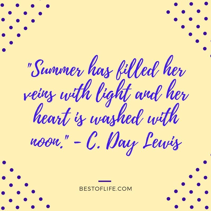 11 Happy Summer Fun Quotes To Add A Smile To Your Day Bad Day Quotes Good Life Quotes Good Day Quotes