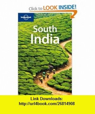South India (Lonely Planet Regional Guide) (9781741791556) Sarina Singh, Amy Karafin, Rafael Wlodarski, Adam Karlin, Amelia Thomas, Anirban das Mahapatra , ISBN-10: 1741791553  , ISBN-13: 978-1741791556 ,  , tutorials , pdf , ebook , torrent , downloads , rapidshare , filesonic , hotfile , megaupload , fileserve