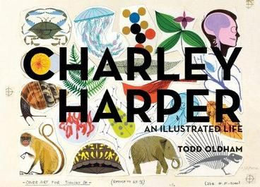 Charley Harper: An Illustrated Life by Todd Oldham. Charley Harper was an American original. For over six decades he painted colorful and graphic illustrations of nature, animals, insects and people alike, from his home studio in Cincinnati, Ohio until he passed away in 2007 at the age of 84. This coffee table tomb is popularly priced, beautiful tribute to Charley Harper's singular style, which he referred to as Minimal Realism.