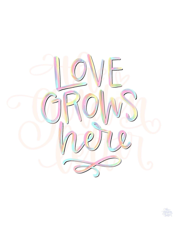 Love Grows Here Digital Art Print Brush Lettering Quote Printable Poster Home Decor Family Quote Wa Digital Art Prints Typography Art Print Print Brush