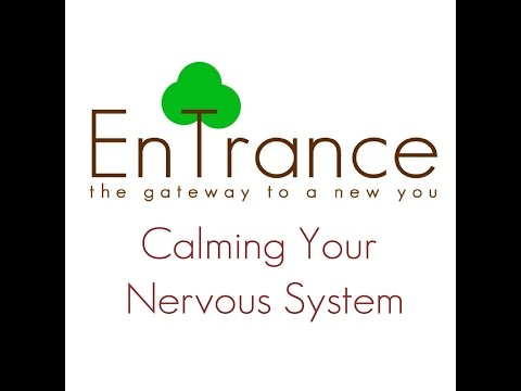 (50') Nervous system Calming your Nervous System Self