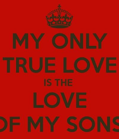Love My Sons Images My Only True For My Sons My Joy N Pride Custom I Love My Sons Images