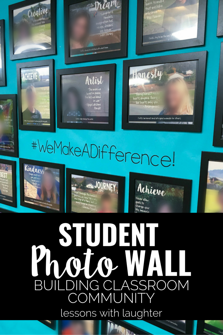 a Classroom Community with a Student Photo Wall Building a Positive Classroom Community with a Student Photo WallBuilding a Positive Classroom Community with a Student Photo Wall