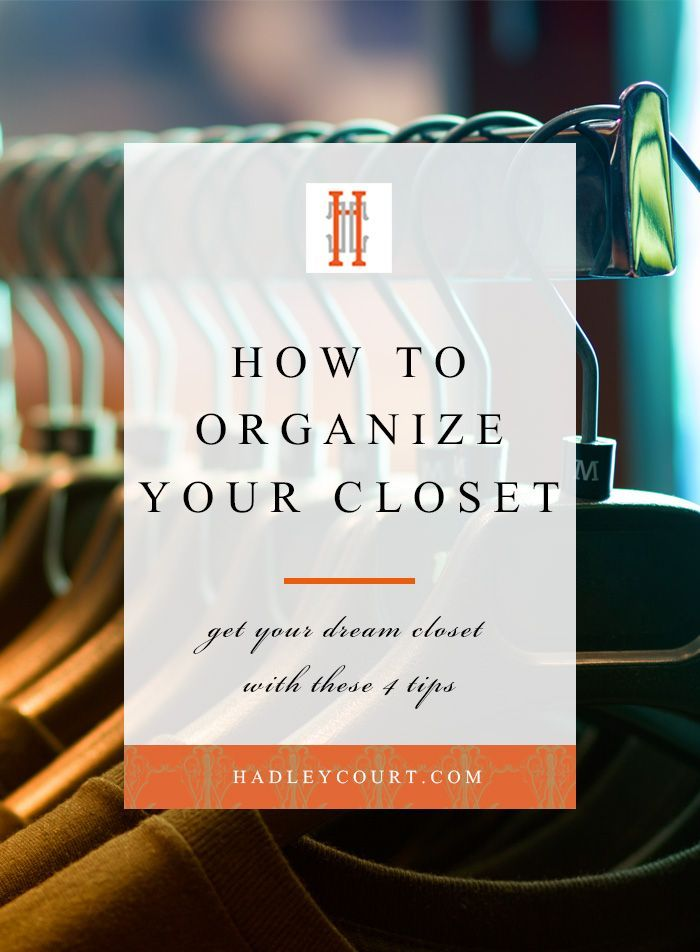 How to organize your closet  4 tips to wardrobe bliss  Let these     Declutter      How to organize your closet