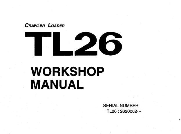 Takeuchi TL26 Crawler Loader Service Repair Manual (S/N